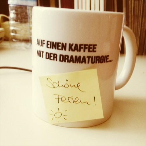Auf einen Kaffee mit der Dramaturgie - Schöne Ferien!