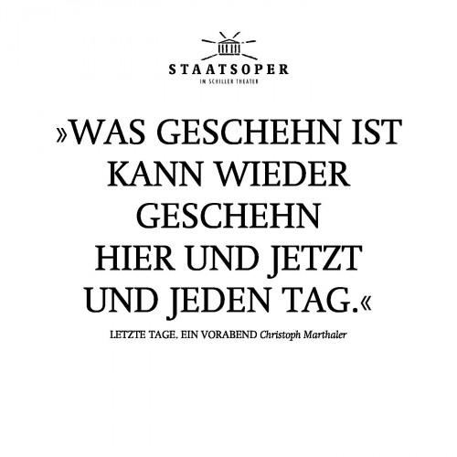 Staatsoper Berlin - Letzte Tage. Ein Vorabend