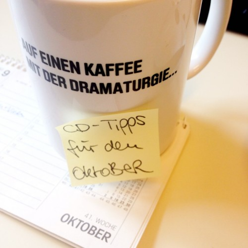 Auf einen Kaffee mit der Dramaturgie - CD-Tipps für den Oktober