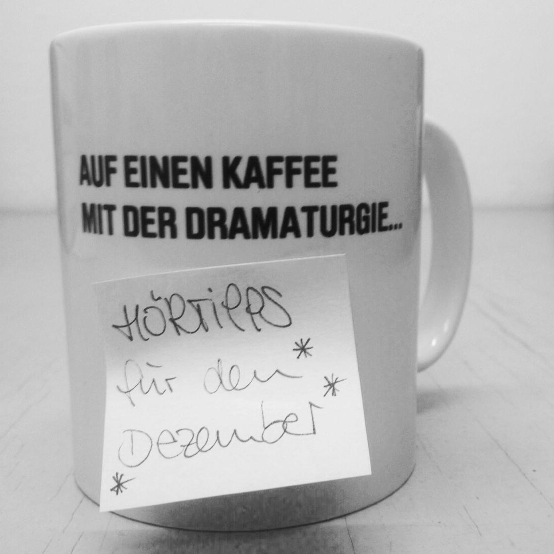 Auf einen Kaffee mit der Dramaturgie - Hörtipps für den Dezember