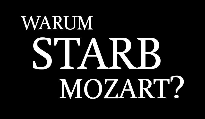 Warum starb Mozart?