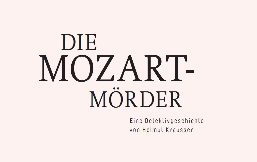 Die Mozartmörder - Helmut Krausser